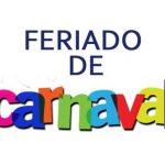 Carnaval Feriado – CARNAVAL É CONSIDERADO FERIADO?